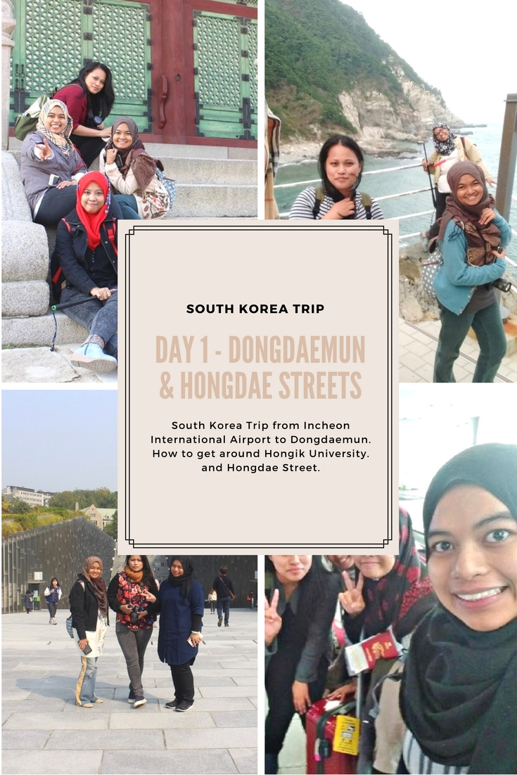 South Korea Trip 2016 Day 1 Land at Incheon, Seoul Station, Dongdaemun & Hongdae Streets