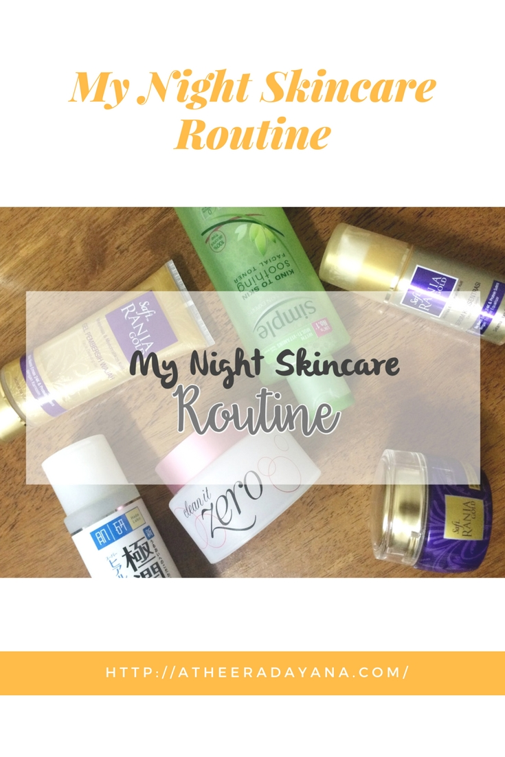 My Night Skincare Routine