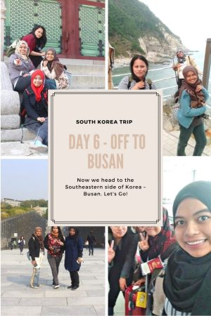 We are now leaving this beautiful city and heading to the Southeastern side of Korea – Busan.