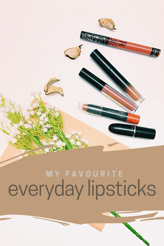 My Favourite Everyday Lipsticks