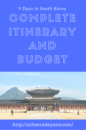 9 Days in South Korea – Complete Itinerary and Budget