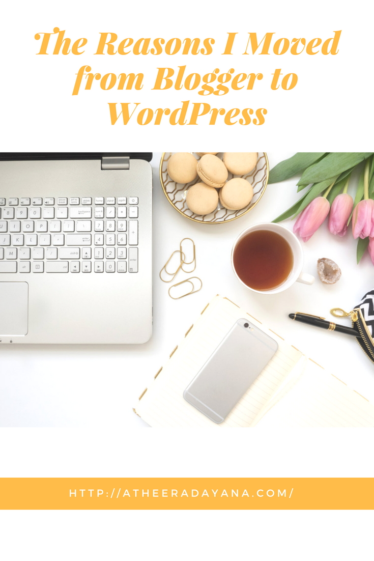 The Reasons I Moved from Blogger to WordPress