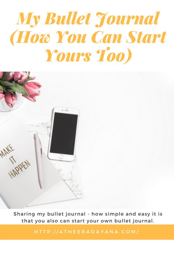 Sharing my bullet journal and how simple and easy it is that you also can start your own bullet journal.