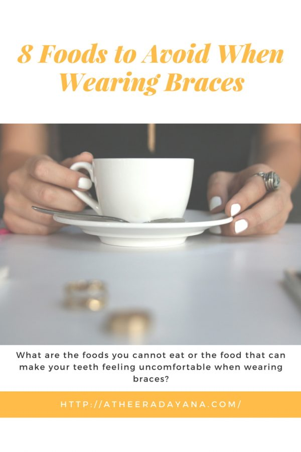 What are the foods you cannot eat or to be precise what food that can make our teeth in pain? This are the foods to avoid when wearing braces.