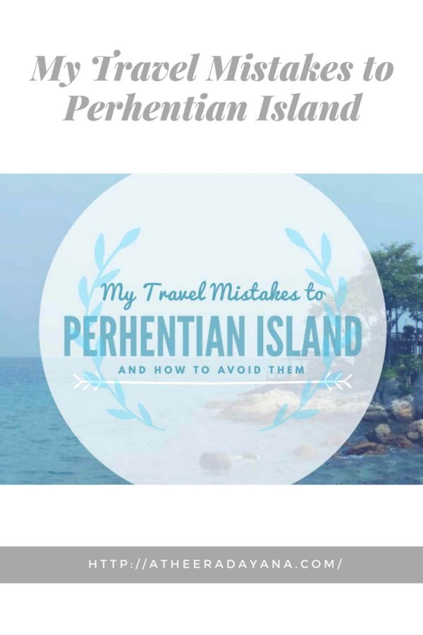 My Travel Mistakes to Perhentian Island