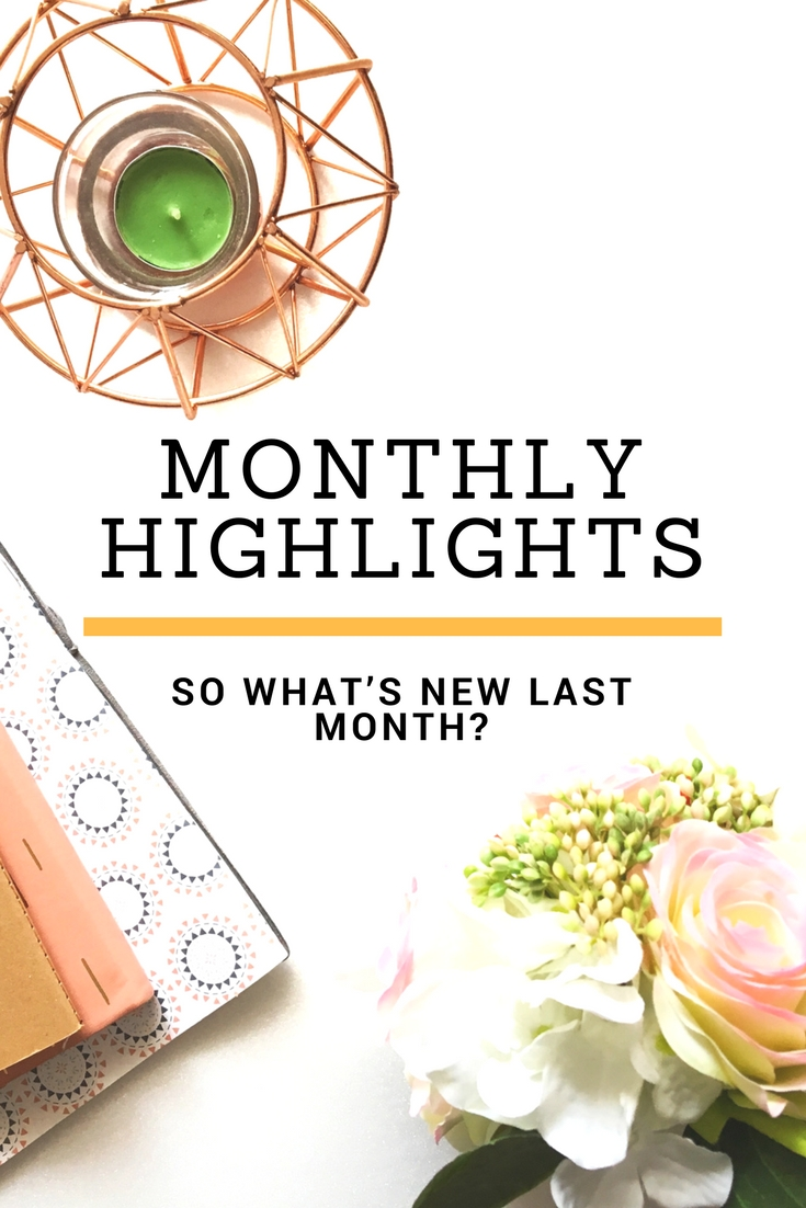 Monthly Highlights – What's Good and Bad