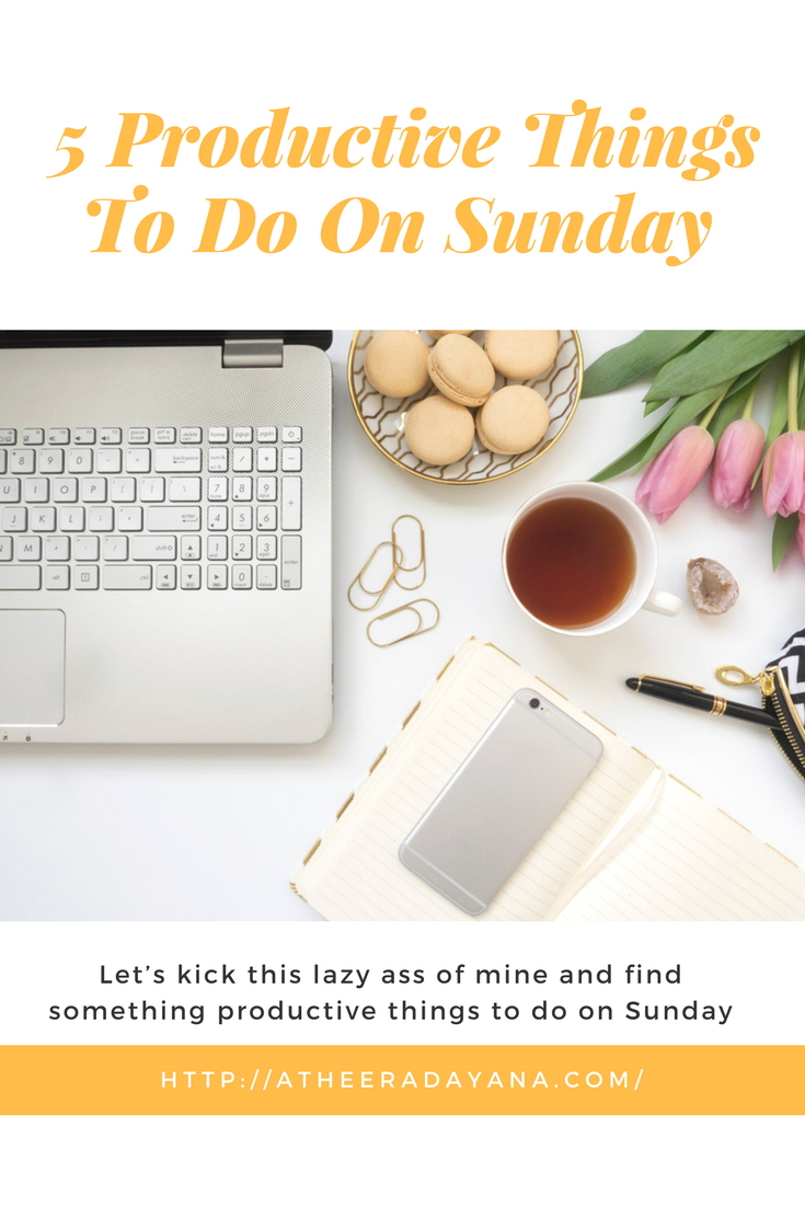 5 Productive Things To Do On Sunday When You Don't Feel Like Doing Anything